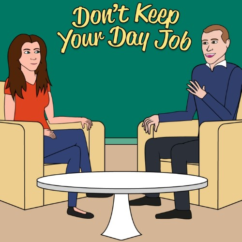 Don't Keep Your Day Job - Howard Schultz